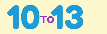 10 to 13